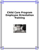 ECE Professional Development: Child Care Program Employee Orientation