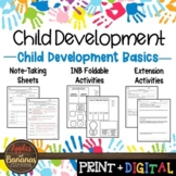 Child Development Basics - Interactive Note-taking Activities