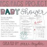 FCS, FACS Baby Shower Project - Infant Development, Child Development