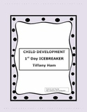 Child Development: First Day ICEBREAKER