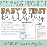 Child Development  -  FACS, FCS Project - Baby's 1st Birthday Party