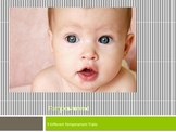 Child Development:  Temperament Traits