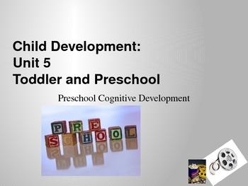 Child Development unit 5 day 6 power point preschooler cognitive development