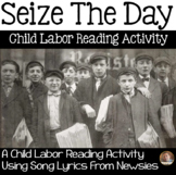 "Child Labor CLOSE Read Using Song Lyrics: ""Seize the Day,"" from Disney's Newsies"