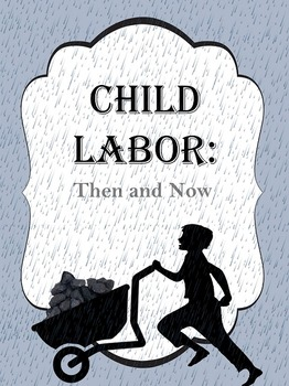 Child Labor: Then and Now