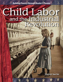 Child Labor and Industrial Revolution--Reader's Theater Script & Fluency Lesson
