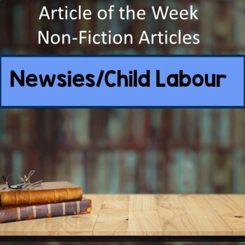 Child Labour Newsies Strike DRA kit