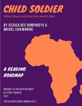 Child Soldier: When Boys and Girls Are Used in War - Non-fiction Book Study