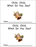 Child What Do You See Emergent Reader for Kindergarten Preschool