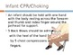 Child and Infant CPR and Choking: American Heart Associati