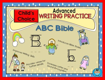 Child's Choice Writing Practice:  ABC BIBLE - Advanced