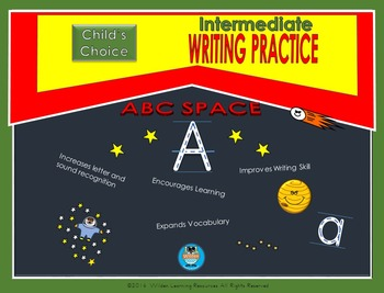 Child's Choice Writing Practice:  ABC SPACE- Intermediate