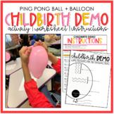 Childbirth Balloon Demo- Activity Instructions + Worksheet