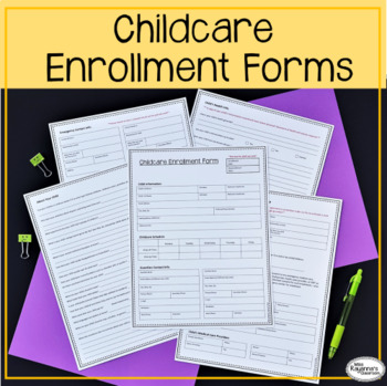 Childcare Enrollment Form by Miss Rayanna's Classroom | TpT
