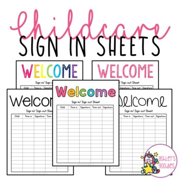 childcare sign in sheets by ashley s goodies teachers pay teachers