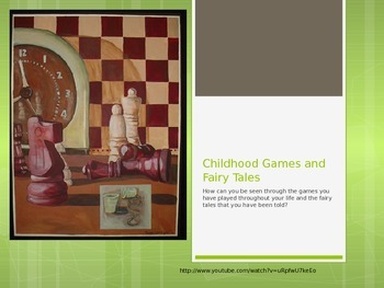Childhood Games and Fairy Tales