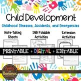 Childhood Illnesses, Accidents, and Emergencies - INB Activities