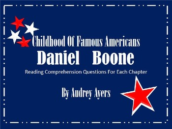 Childhood of Famous Americans: Daniel Boone, Book Study, Reading Comprehension