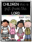 Children Are A Gift From The Lord
