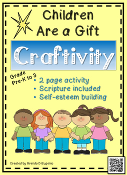 Children Are a Gift Craftivity
