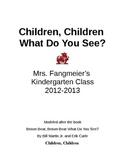 Children, Children What Do You See?