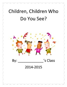 Children, Children, Who Do You See? class book