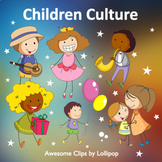 Children Culture Clipart (part 2) {Awesome Clips by Lollipop}