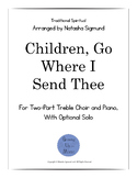 Children, Go Where I Send Thee, 2-Part Choral Arrangement