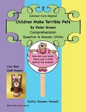 Children Make Terrible Pets - Comprehension Q & A Sticks & Craft