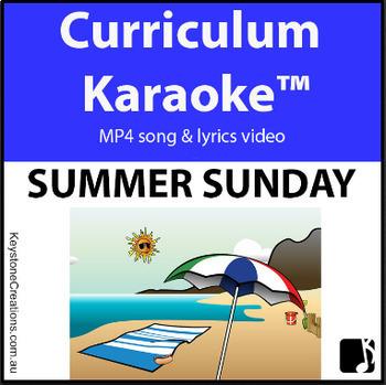'SUMMER SUNDAY' ~ MP4 Curriculum Karaoke™ READ, SING, LEARN Beach features, etc.
