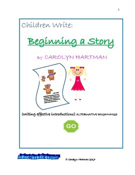 Children Write:  BEGINNING A STORY