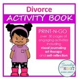 Therapeutic Activities: Children and Divorce
