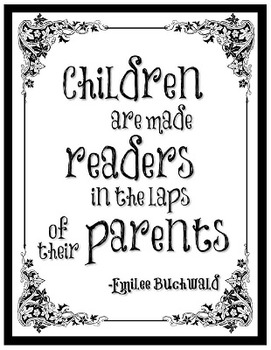 Children are made readers in the laps of their parents Poster and Bookmarks