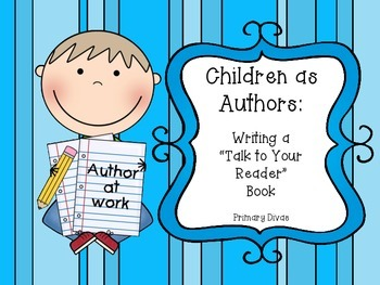 "Children as Authors - Writing a ""Talk to the Reader"" Book"