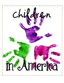 Children in America: A Study of the Adolescent, House on Mango Street UNIT