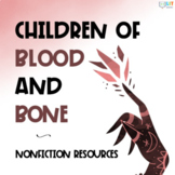 Children of Blood and Bone: Nonfiction Readings and Extension Activities