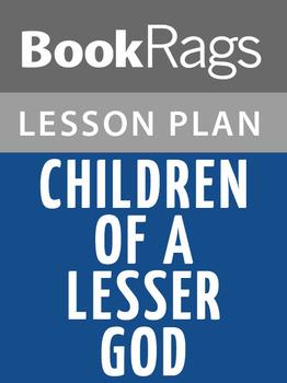 Children of a Lesser God Lesson Plans