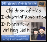 Children of the Industrial Revolution - Informational Text Writing Activity