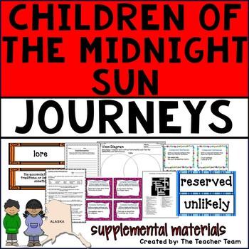 Children of the Midnight Sun Journeys 6th Grade Unit 2 Lesson 10