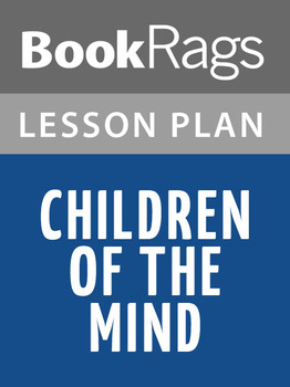 Children of the Mind Lesson Plans