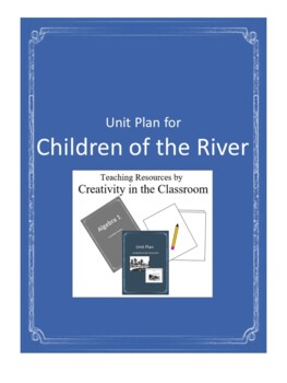 Children of the River Novel Unit Plus Grammar