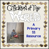 Children of the World: A Primary SS Resource