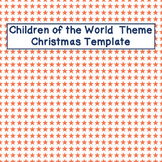 Children of the World Xmas Template