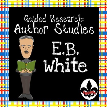 Children's Author Studies: E.B. White