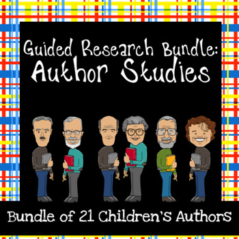 Children's Author Studies Guided Research Activities: Bundle of 21