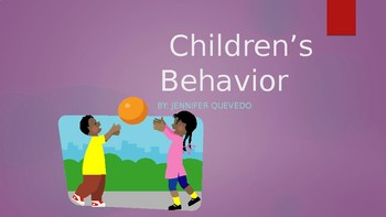 Children's Behavior Presentation