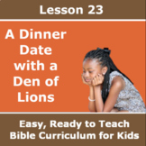 Children's Bible Curriculum - Lesson 23 – A Dinner Date wi