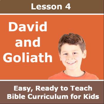 Children's Bible Curriculum - Lesson 04 - David and Goliath