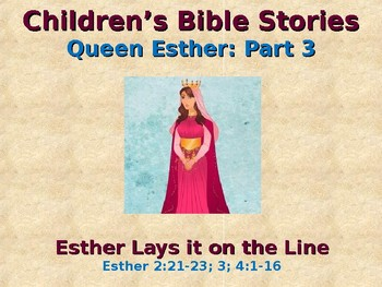 Children's Bible Stories - Esther - Part 3 - Esther Lays it on the Line