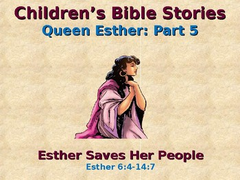 Children's Bible Stories - Esther - Part 5 - Esther Saves Her People